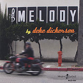 The Melody by Deke Dickerson