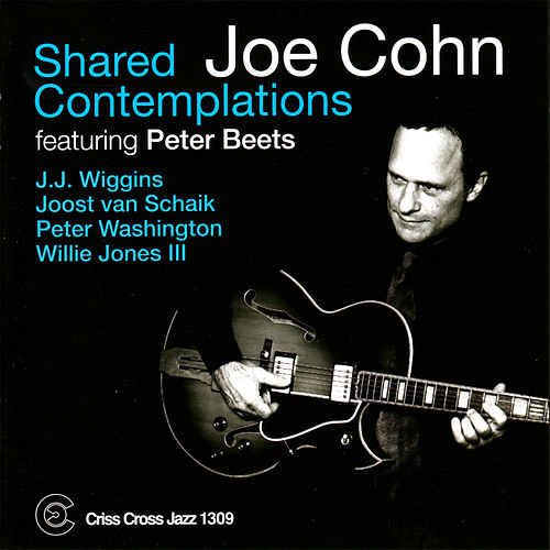 Shared Contemplations by Joe Cohn