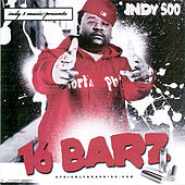 16 Barz by Indy 500