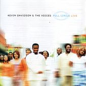 Full Circle by Kevin Davidson And The Voices