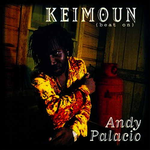 Keimoun (Beat On) by Andy Palacio