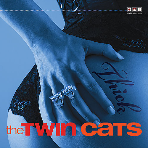 Thick by The Twin Cats