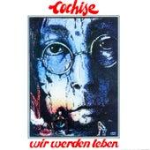 Wir werden leben by Cochise