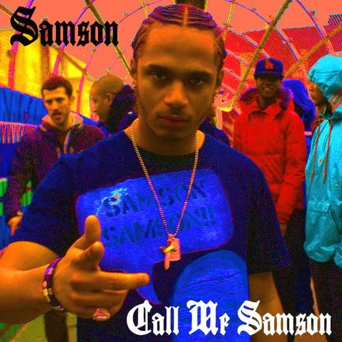 Call Me Samson by Samson