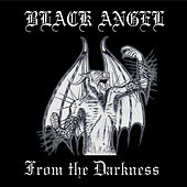 From the Darkness by Black Angel