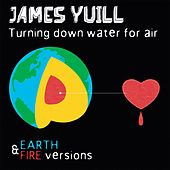 Turning Down Water For Air (Remixed) by James Yuill