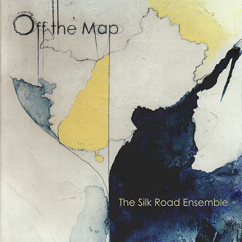 Off the Map by Silk Road Ensemble
