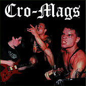 Before The Quarrel by The Cro-Mags