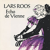 Echo de Vienne by Lars Roos