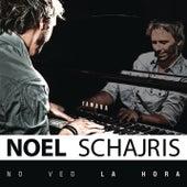 No Veo La Hora by Noel Schajris