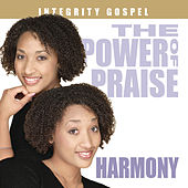 The Power Of Praise: Harmony by Various Artists