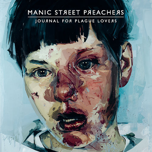 Journal For Plague Lovers by Manic Street Preachers