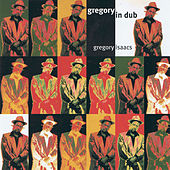 Gregory In Dub by Gregory Isaacs