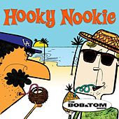 Hooky Nookie by Bob & Tom