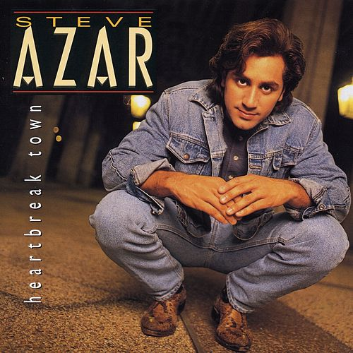 Heartbreak Town by Steve Azar