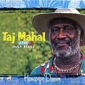 Hanapepe Dream by Taj Mahal