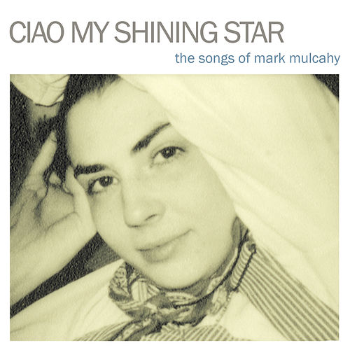 Ciao My Shining Star by Various Artists