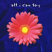 All I Can Say by David Crowder Band