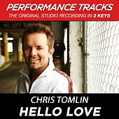Hello Love (Premiere Performance Plus Track) by Chris Tomlin