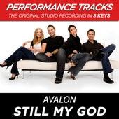 Still My God (Premiere Performance Plus Track) by Avalon