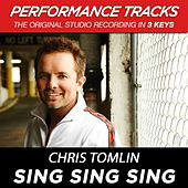 Sing Sing Sing (Premiere Performance Plus Track) by Chris Tomlin