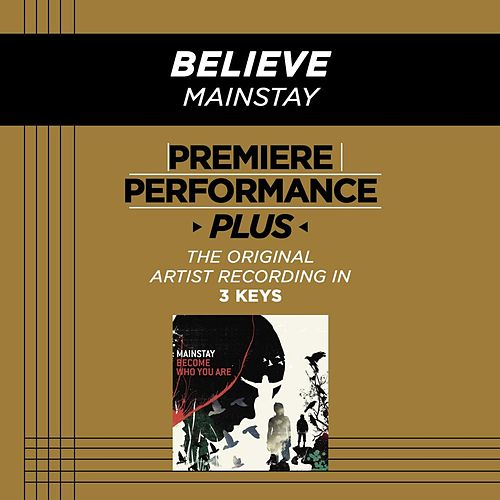 Believe (Premiere Performance Plus Track) by Mainstay