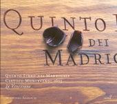 MONTEVERDI, C.: Madrigals, Book 5 (Il Quinto Libro de' Madrigali, 1605) (La Venexiana) von La Venexiana