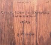 MONTEVERDI, C.: Madrigals, Book 4 (La Venexiana) by La Venexiana