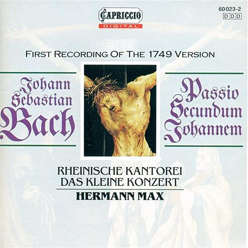 BACH, J.S.: St. John Passion (Max) by Dorothea Roschmann