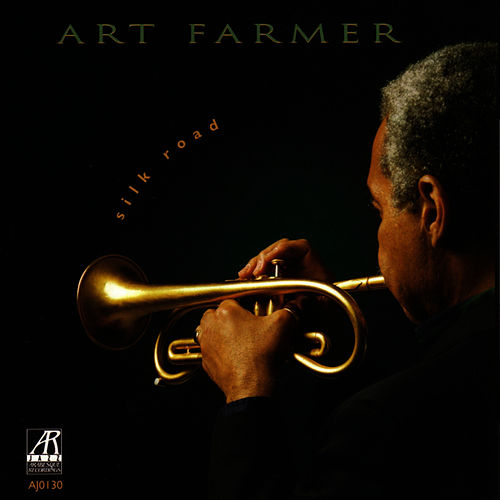 Silk Road by Art Farmer