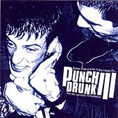Punch Drunk 3 von Various Artists