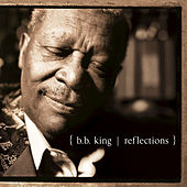 Reflections by B.B. King