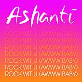 Rock Wit U by Ashanti
