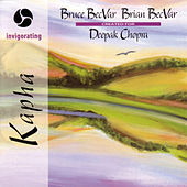 Magic of Healing Music: Kapha by Bruce Becvar