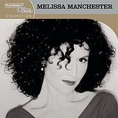 Platinum & Gold Collection by Melissa Manchester