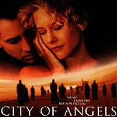 Music From The City Of Angels Motion Picture Soundtrack by Various Artists
