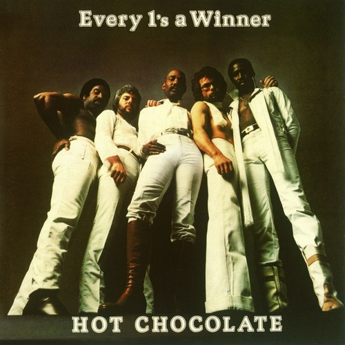 Every 1's a Winner by Hot Chocolate