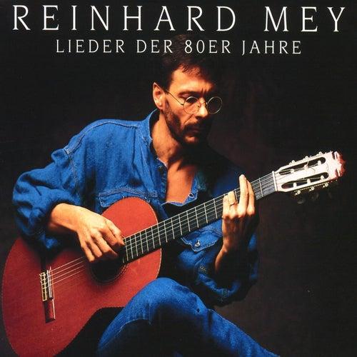 Lieder Der 80er Jahre by Reinhard Mey
