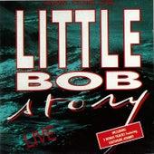Live by Little Bob
