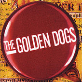 Everything In 3 Parts by The Golden Dogs