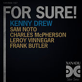For Sure! by Kenny Drew