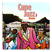 Cape Jazz 3 - Goema by Various Artists