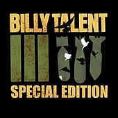 Billy Talent III [Special Edition] by Billy Talent