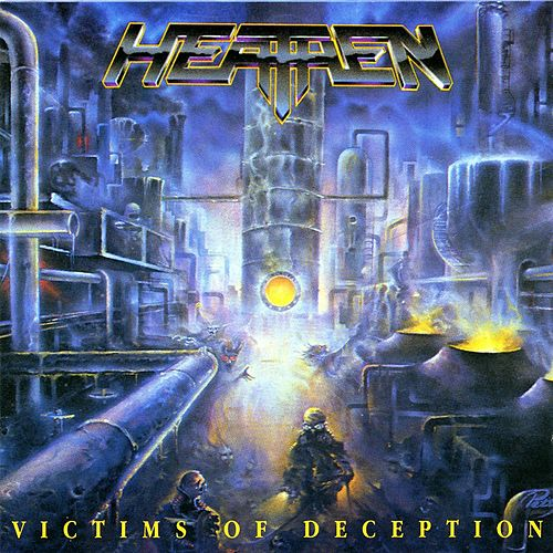 Victims Of Deception by Heathen