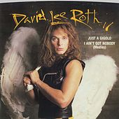 Just A Gigolo/I Ain't Got Nobody / Just A Gigolo/I Ain't Got Nobody [Remix] [Digital 45] by David Lee Roth