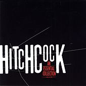 Alfred Hitchcock: An Essential Collection by Bernard Herrmann
