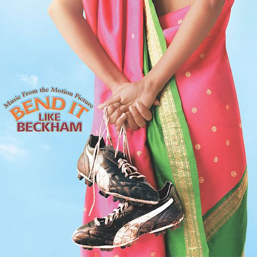 Bend It Like Beckham by Bend it like Beckham