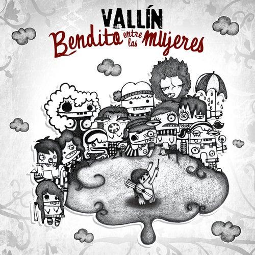 Bendito entre las mujeres by Sergio Vallin
