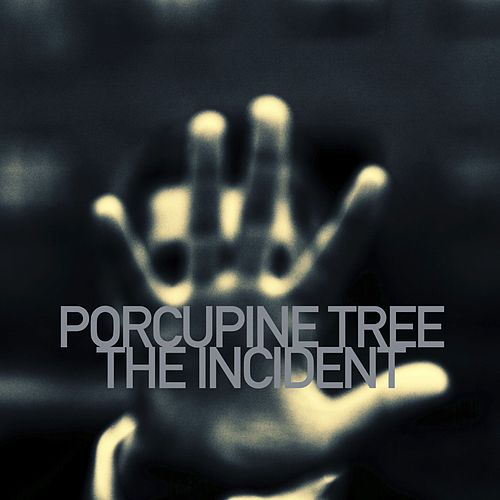 The Incident by Porcupine Tree
