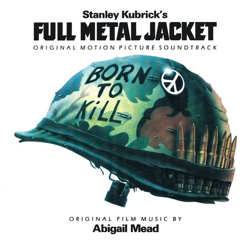 Original Motion Picture Soundtrack - Full Metal Jacket by Various Artists